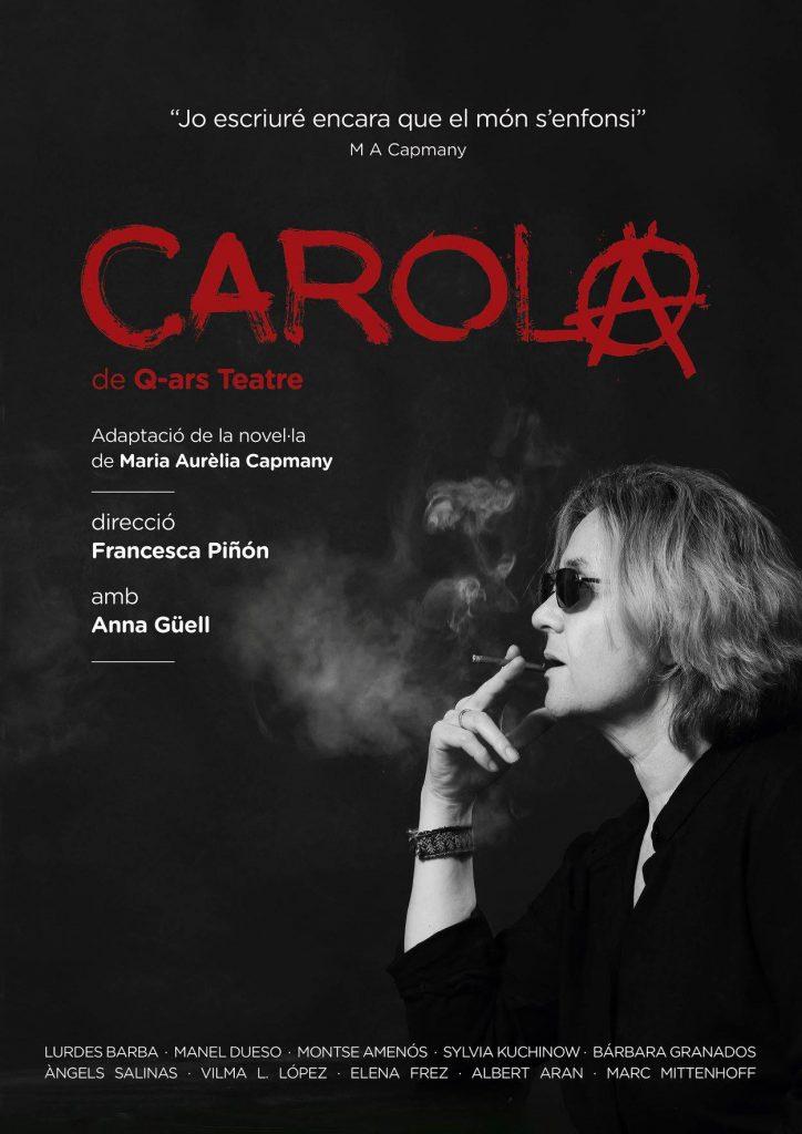 Q-ars Teatre, Cartell de Carola, Maria Aurèlia Capmany, Feliçment jo sóc una dona, Anna Güell, Francesca Piñón