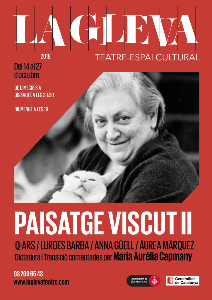 Q-ars Teatre, Cartell de Paisatge Viscut II, Maria Aurèlia Capmany, Lurdes Barba, Àurea Márquez, Anna Güell