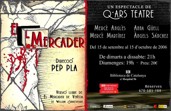 Q-ars Teatre, Cartell de El Mercader, William Shakespeare, Pep Pla