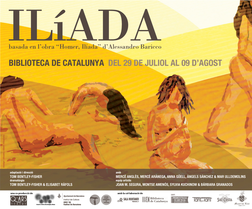 Q-ars Teatre, Cartell de Ilíada, Alessandro Baricco, Homer, Biblioteca de Catalunya, Tom Bentley-Fisher