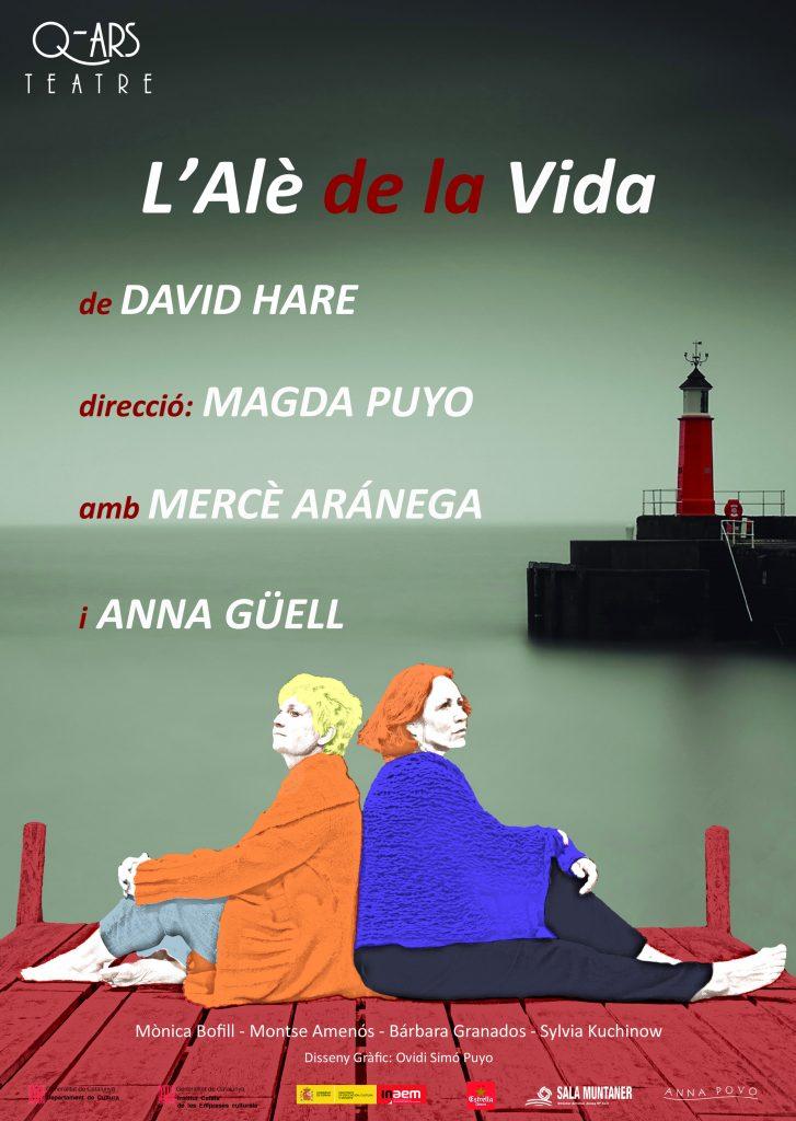 Q-ars Teatre, Cartell de l'Alè de la Vida, David Hare, Magda Puyo, Mercè Arànega, Anna Güell